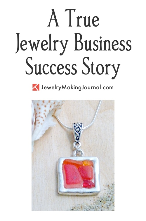 A True Jewelry Business Success Story, by Jannea Varni  - featured on Jewelry Making Journal