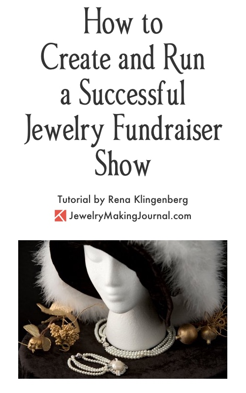 How to Do a Jewelry Fundraiser Show, by Rena Klingenberg