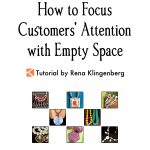 How to Focus Customers' Attention with Empty Space