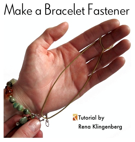 Make a Bracelet Fastening Tool - tutorial by Rena Klingenberg
