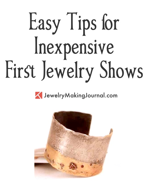 Easy Tips for Inexpensive First Jewelry Shows, by Rebecca Ross Russell  - featured on Jewelry Making Journal