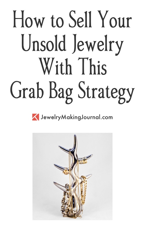 How to Sell Your Unsold Jewelry With This Grab Bag Strategy by Janet Davis  - featured on Jewelry Making Journal
