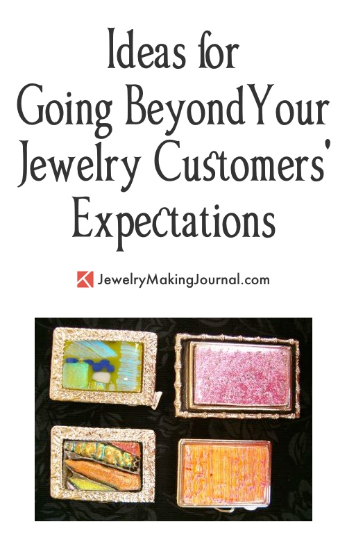 Ideas for Going Beyond Your Jewelry Customers' Expectactions, by Cindy Cherrington  - featured on Jewelry Making Journal