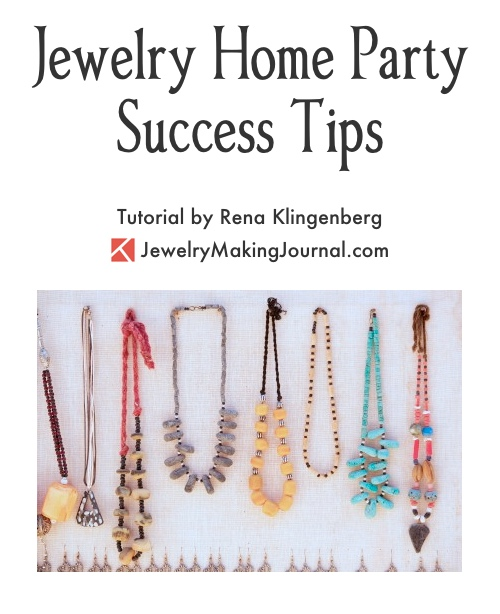 Jewelry Home Party Success Tips — Jewelry Making Journal