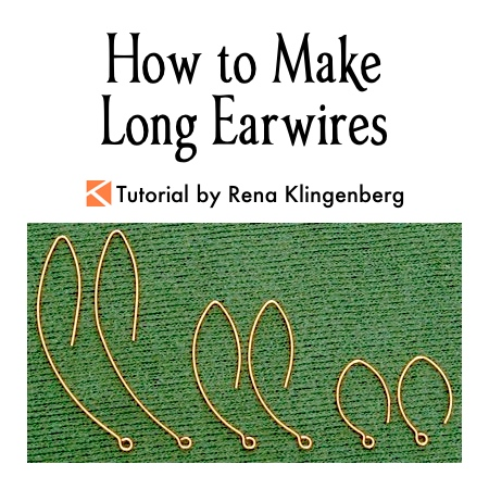 How to Make Long Earwires Tutorial by Rena Klingenberg