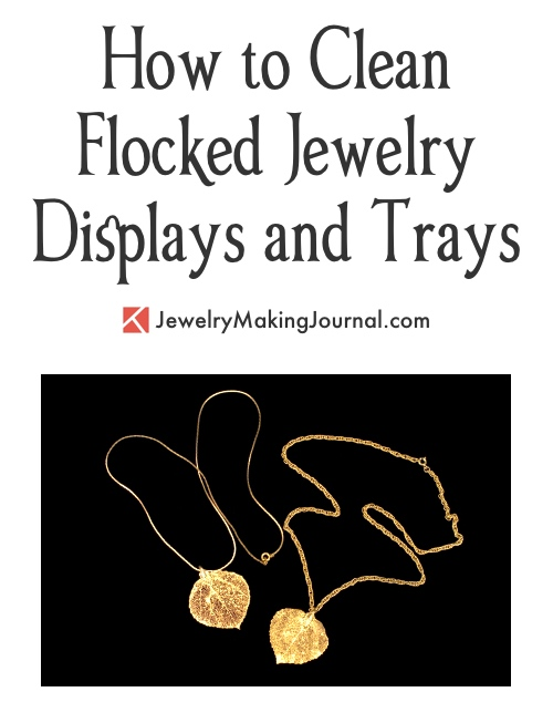 How to Clean Flocked Jewelry Displays and Trays