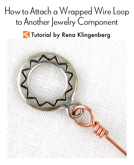 How to Attach a Wrapped Wire Loop to Another Jewelry Component Tutorial by Rena Klingenberg