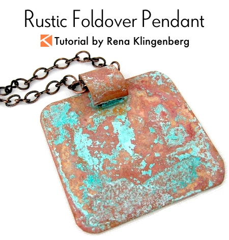 Rustic Foldover Pendant Tutorial by Rena Klingenberg
