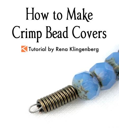 How to Make Crimp Bead Covers Tutorial by Rena Klingenberg