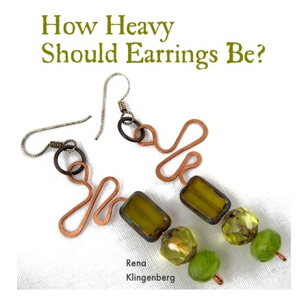 How Heavy Should Earrings Be? - Discussion on Jewelry Making Journal