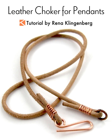 Leather Choker for Pendants Tutorial by Rena Klingenberg