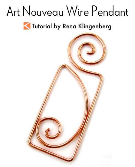 Art Nouveau Wire Pendant Tutorial by Rena Klingenberg