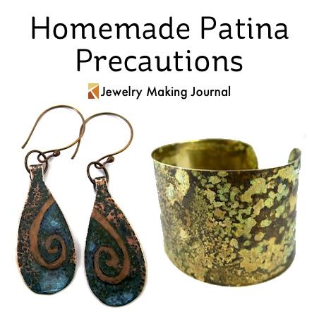 Homemade Patina Precautions - Jewelry Making Journal
