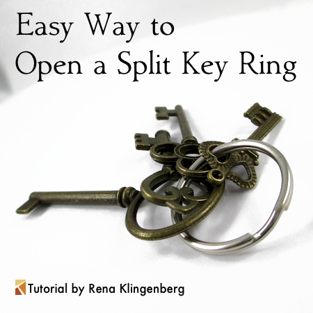 Easy Way to Open a Split Key Ring - tutorial by Rena Klingenberg