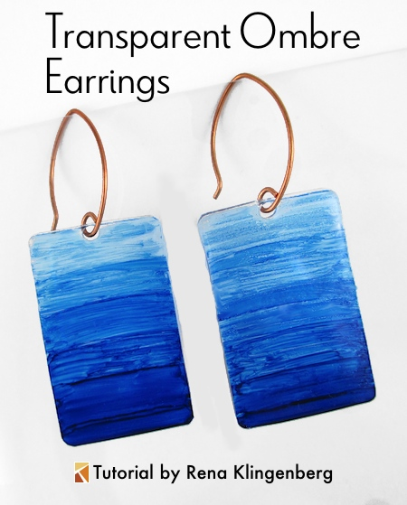 Transparent Ombre Earrings - Tutorial by Rena Klingenberg