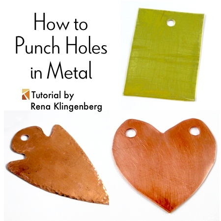 How to Punch Holes in Metal - Tutorial by Rena Klingenberg