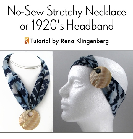 No-Sew Stretchy Necklace or 1920s Headband - Tutorial by Rena Klingenberg