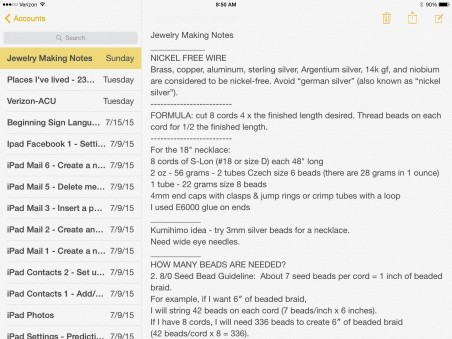 My personal notes from website tips about jewelry making. Photos can be pasted as well. (Notes app)