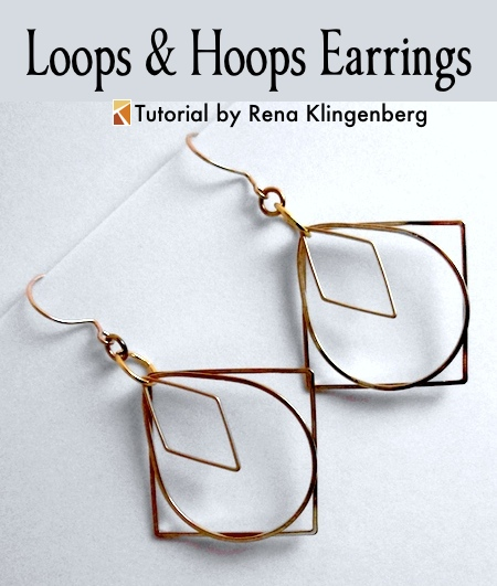 Loops & Hoops Earrings - Tutorial by Rena Klingenberg