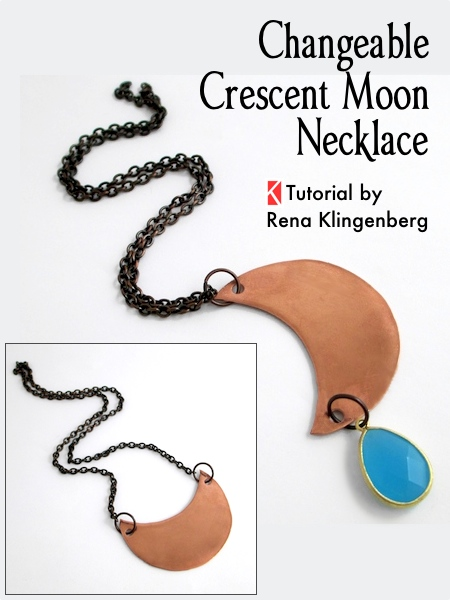 Changeable Crescent Moon Necklace - Tutorial by Rena Klingenberg
