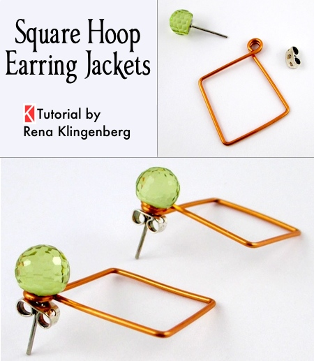 Square Hoop Earring Jackets - Tutorial by Rena Klingenberg