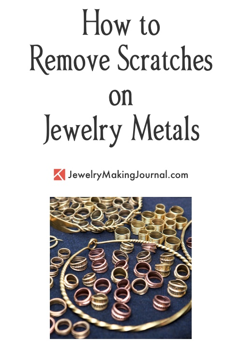 How to Remove Scratches on Jewelry Metals -  - Discussion on Jewelry Making Journal
