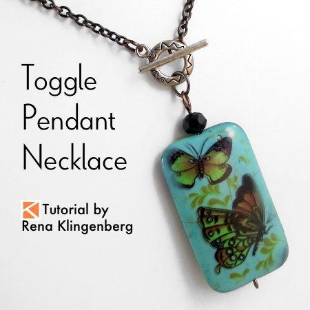 Toggle Pendant Necklace - Tutorial by Rena Klingenberg