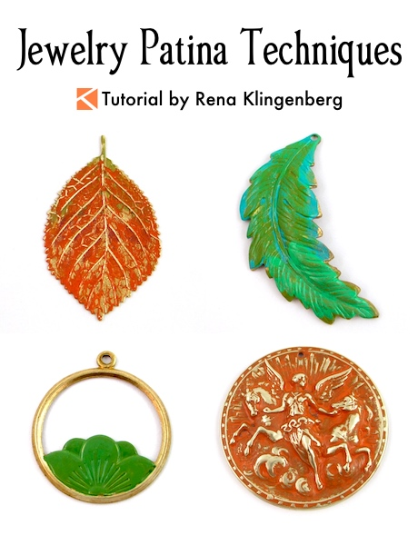 Jewelry Patina Techniques Tutorial by Rena Klingenberg