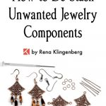 How to De-Stash Your Unwanted Jewelry Components