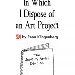 The Jewelry Artist Diaries 1: <br> In Which I Dispose of an Art Project