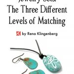 Jewelry Sets:  The Three Different Levels of Matching