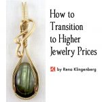 Transitioning to Higher Jewelry Prices
