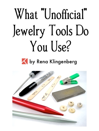 What Unofficial Jewelry Tools Do You Use?