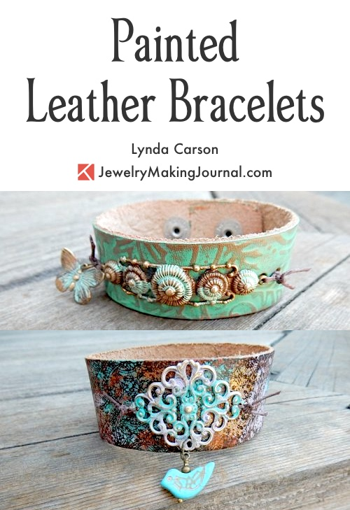 Painted Leather Bracelets by Lynda Carson  - featured on Jewelry Making Journal