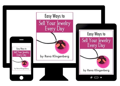 Easy Ways to Sell Your Jewelry Every Day by Rena Klingenberg  - featured on Jewelry Making Journal