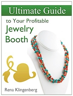Ultimate Guide to Your Profitable Jewelry Booth Ebook by Rena Klingenberg  - featured on Jewelry Making Journal